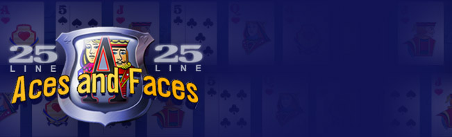 25 Line Aces & Faces Video Poker