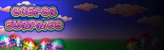 Easter Surprise Slots